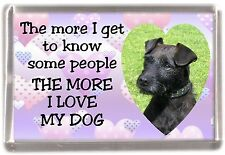 "Patterdale Terrier Dog Fridge Magnet ""THE MORE I LOVE MY DOG"" by Starprint"