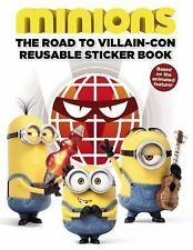 Minions : The Road to Villain-Con - Reusable Sticker Book by Trey King and...