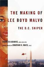 The Making of Lee Boyd Malvo: The D.C. Sniper-ExLibrary