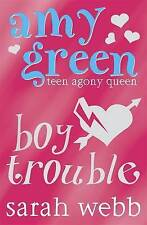 WEBB SARAH-ASK AMY GREEN: BOY TROUBLE  BOOK NEW