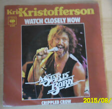 CBS 7 inch single watch closely Now de Kris Kristofferson (1976)