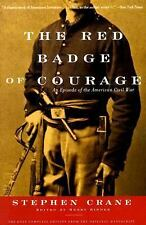 The Red Badge of Courage: An Episode of the Civil War