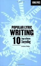 Popular Lyric Writing : 10 Steps to Effective Storytelling by Andrea Stolpe...