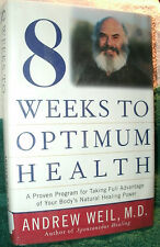 8 WEEKS TO OPTIMUM HEALTH by ANDREW WEIL, M.D. 1997 HC/DJ 1ST ED