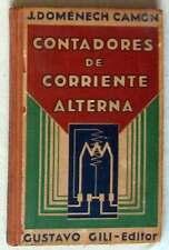 CONTADORES DE CORRIENTE ALTERNA - J. DOMENECH CAMÓN - G. GILI 1931 - VER INDICE