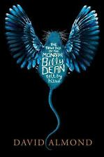True Tale of the Monster Billy Dean by David Almond (2014, Hardcover)