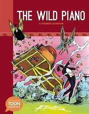 The Wild Piano: A Philemon Adventure: A TOON Graphic (The Philemon Adv-ExLibrary