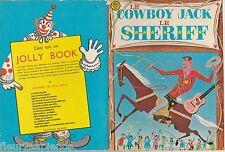 Le cowboy Jack Le shériff  Tommie Tabor 1963 Jolly Book