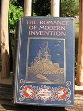 "Antique Book ""The Romance of Modern Invention"" 1907~Archibald Williams~AWESOME!"