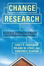 Change Research: A Case Study on Collaborative Methods for Social Workers and Ad