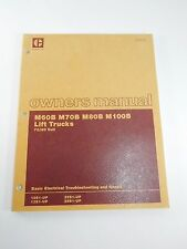 Caterpillar Owners Manual M60B M70B M80B M100B Lift Trucks 72/80 V SENB8180 CAT