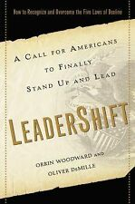 LeaderShift : A Call for Americans to Finally Stand up and Lead by Orrin Woodwa…