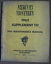 1962 AMERICAN FORD LINCOLN MERCURY MONTEREY MAINTENANCE MANUAL SUP