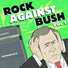 Rock Against Bush, Vol. 1 by Various Artists (CD, Apr-2004, Fat Wreck Chords)