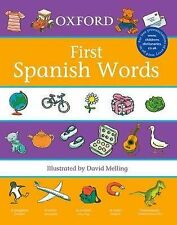Oxford First Spanish Words (2007) (First Words) Morris, Neil Very Good Book