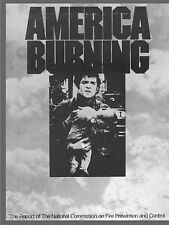 America Burning : The Report of the National Commission on Fire Prevention...