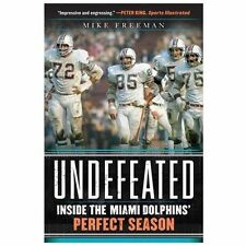 Undefeated: Inside the Miami Dolphins Pe Books