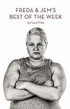Freda and Jem's Best of the Week by Lois Fine (2016, Paperback)