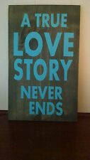Hand painted rustic  Decor distressed reclaimed  wood sign love story