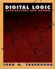 Digital Logic: Applications and Design by Yarbrough, John M.