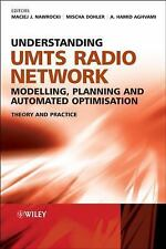Understanding UMTS Radio Network Modelling, Planning and Automated Optimisation: