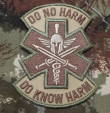 DO KNOW NO HARM SPARTAN MEDIC EMT EMS US ARMY MORALE BADGE MULTICAM VELCRO PATCH