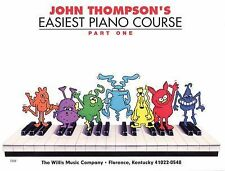 John Thompson's Easiest Piano Course Part 1 by Thompson, John