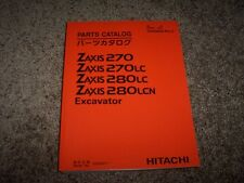 Hitachi Excavator Zaxis 270 270LC 280LC 280LCN Parts Catalog Manual 020001-