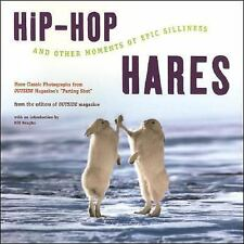 Hip-Hop Hares: And Other Moments of Epic Silliness, The Editors of Outside Magaz