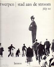 """Filip Tas """" Antwerpen stad aan de stroom """" - 1965"""