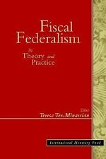 Fiscal Federalism in Theory & Practice