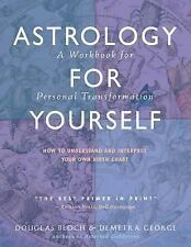 Astrology for Yourself: How to Understand And Interpret Your Own Birth Chart, De