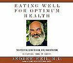 EATING WELL FOR OPTIMUM HEALTH DR. ANDREW WEIL AUDIOBOOK CD USED DIET NUTRITION