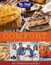 Mr. Food Test Kitchen Quick & Easy Comfort Cookbook: More Than 150 Mouthwatering