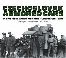 Czechoslovak Armored Cars in the First World War and Russian Civil War by...