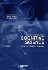 Contemporary Debates in Cognitive Science, Edited by R.J. Stainton