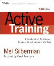 Active Training: A Handbook of Techniques, Designs, Case Examples, and Tips