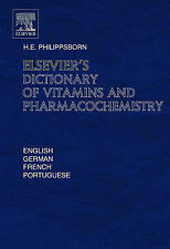 Elsevier's Dictionary of Vitamins and Pharmacochemistry: in English, German,...