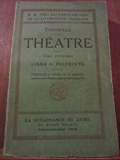 Corneille: Théâtre Tome Troisième, Cinna... / La Renaissance du Livre, non daté