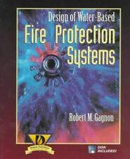 Design of Water-Based Fire Protection Systems by Gagnon, Robert
