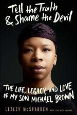 Brand New! Tell the Truth and Shame the Devil : The Life, Death, and Love of ...