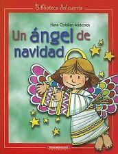 Un Angel de Navidad (Biblioteca del Cuento) (Spanish Edition)