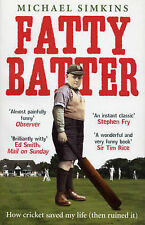 Fatty Batter: How cricket saved my life (then ruined it), Michael Simkins