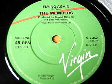 "THE MEMBERS - FLYING AGAIN   7"" VINYL"