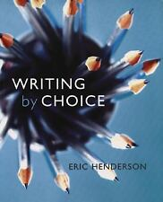 Writing by Choice by Chris Higgins and Eric Henderson (2009, UK-Paperback)
