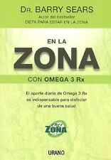 En La Zona Con Omega 3rx / The Omega Rx Zone: El Aporte Diario de Omeg-ExLibrary