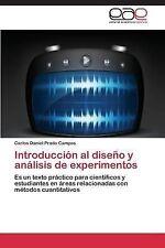 Introduccion Al Diseno y Analisis de Experimentos by Prado Campos Carlos...