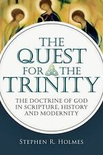 The Quest for the Trinity: The Doctrine of God in Scripture, History a-ExLibrary