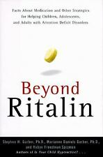 Beyond Ritalin:Facts About Medication and Strategies for Helping Children,: Adol