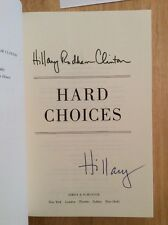 SIGNED Hard Choices by Hillary Rodham Clinton HC 1/1 + Pic President Bill